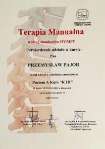 Fizjoterapeuta Przemyslaw pajor uczestniczyl w wielu kursach m.in terapi manaulanej